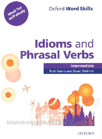 Oxford Word Skills: Idioms and Phrasal Verbs Intermediate with answer key ISBN: 9780194620123, фото 2