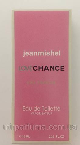 Мини парфюм jeanmishel Love Chance еau Fraiche 10ml опт, фото 2