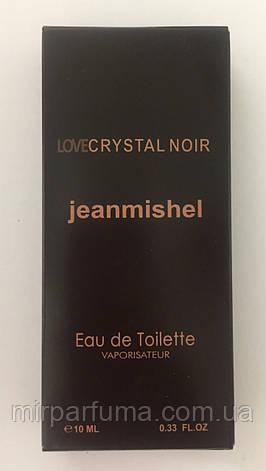 Женские мини духи jeanmishel Love Crystal Noir 10ml опт, фото 2