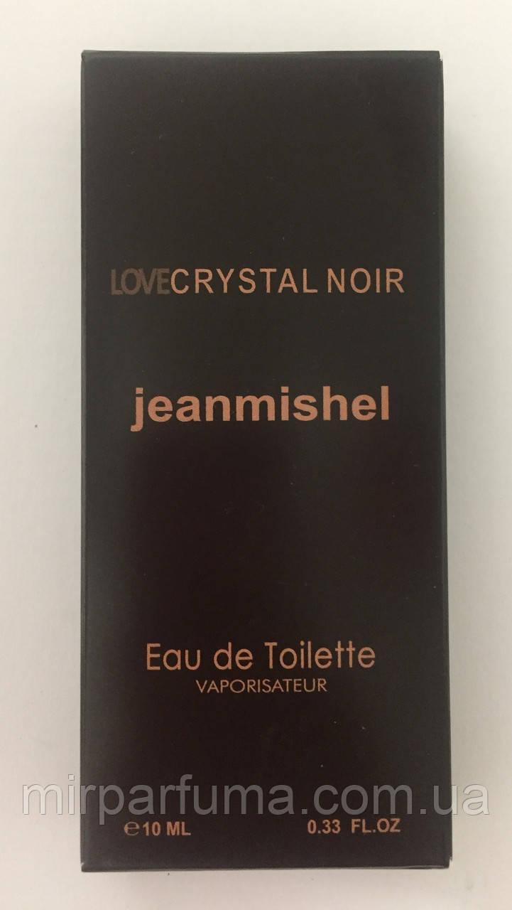 Женские мини духи jeanmishel Love Crystal Noir 10ml опт