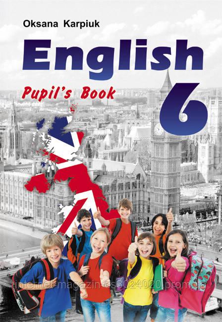 """Англійська мова 6 клас. Підручник """"English - 6"""" для 6-го кл. + аудіо CD. Карпюк О."""