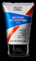 Мазь Bullet and Bone Muscle Activating Rub для растираний, разогревающая мышцы