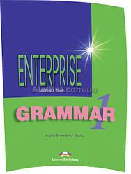 Английский язык / Enterprise / Grammar Student's Book. Грамматика, 1 / Exspress Publishing