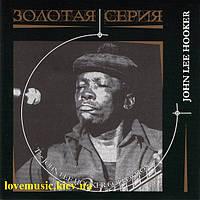 Музичний сд диск JOHN LEE HOOKER Золотая серия (2006)