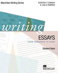 Writing Essays: From Paragraph to Essay