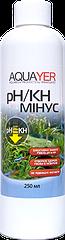AQUAYER pH/KH минус, 250 мл
