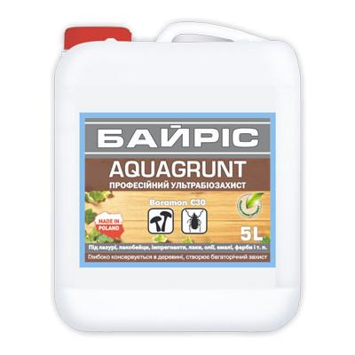 Ультрабиозащита для древесины Байрис AQUAGRUNT (5 л)