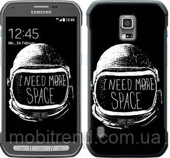 Чехол на Samsung Galaxy S5 Active G870 I need more space