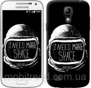 Чехол на Samsung Galaxy S4 mini I need more space