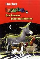 Lekture/Readers, Laseclub: Die Bremer Stadtmusikanten