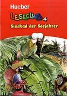 Lekture/Readers, Laseclub: Sindbad, der Seefahrer