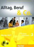 Alltag, Beruf & Co. 3, KB+AB + CD z. AB