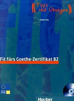 Fit furs Goethe-Zertifikat B2, LB m. integ. CD