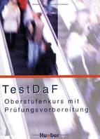 TestDaF, Oberst.Kurs + Prufungsvorb.