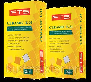 Клей для плитки та каменю FTS CERAMIC Е-31, 25 кг