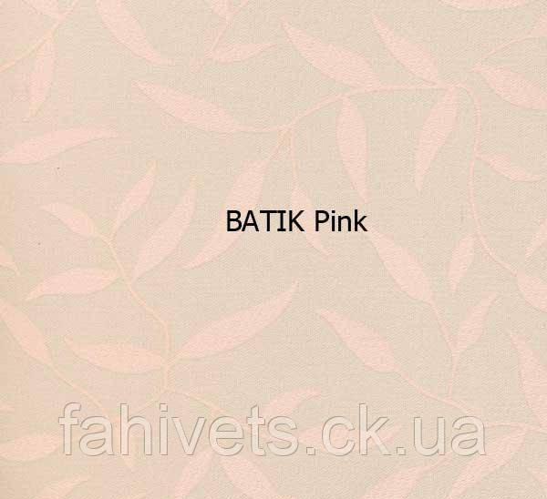 Рулонні штори відкритого типу BATIK (м.кв.) Pink