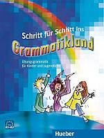 Schritt für Schritt ins Grammatikland A1-A2