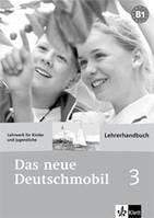 Das neue Deutschmobil 3 Lehrerhandbuch