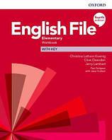 English File. Elementary. Fourth Edition. Workbook with Key