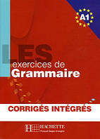 LES 500 Exercices de Grammaire A1- Livre + corriges integres