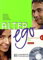 Alter Ego 2 - Livre de l'eleve +  Audio-CD