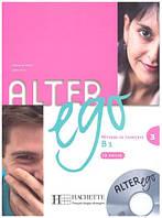 Alter Ego 3 - Livre eleve