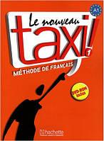 Le Nouveau Taxi! 1 Livre de l'eleve