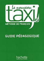 Le Nouveau Taxi! 2 Guide pe'dagogique