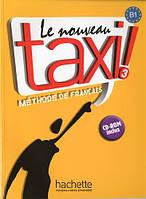 Le Nouveau Taxi! 3 Livre de l'eleve