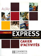 Objectif Express - Cahier d'activites