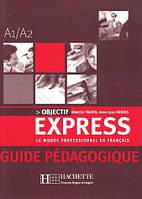 Objectif Express - Guide pedagogique