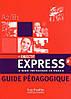 Objectif Express 2 Livre de professuer