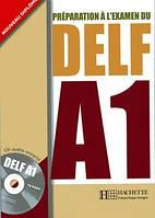 Preparation a l'examen du DELF A1 avec Audio-CD