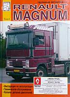 RENAULT MAGNUM   Эксплуатация • Обслуживание • Каталог деталей   Том I