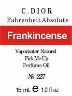 Fahrenheit Absolute * C. Dior (Frankincense) - 15 мл композит в роллоне