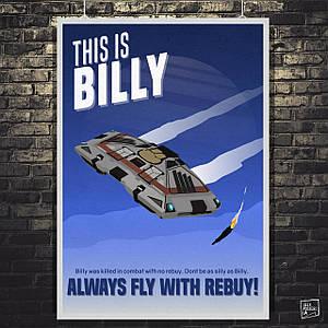 """Постер """"Always fly with rebuy!"""". Elite:Dangerous. Размер 60x43см (A2). Глянцевая бумага"""