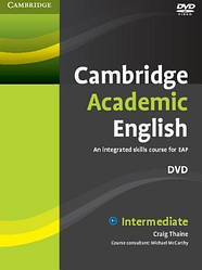 Cambridge Academic English. An Integrated Course for EAP Intermediate DVD