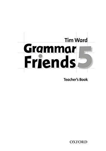 Grammar Friends 5 Teacher's Book