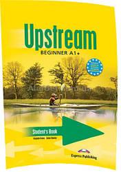 Английский язык / Upstream / Student's Book. Учебник, A1+ Beginner/ Exspress Publishing