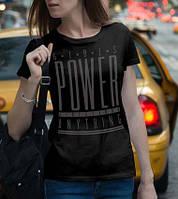 "Женская футболка ""POWER ANYTHING"" (Испания)."