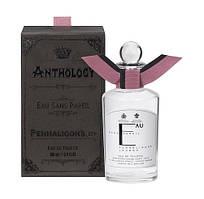 Penhaligon`s Anthology Eau Sans Pareil 100ml оригинальная парфюмерия