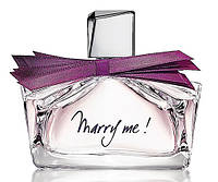 Lanvin Marry Me 75ml edp (Духи Мери Ми Ланвин 75 мл)