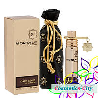 Унисекс мини-парфюм  с феромонами Montale Dark Aoud,20 мл