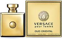 Женская парфюмированная вода Versace Pour Femme Oud Oriental 100ml