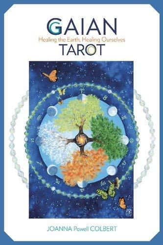 Gaian Tarot: Healing the Earth, Healing Ourselves