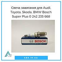 Свеча зажигания для Audi, Toyota, Skoda, Seat, Fiat, BMW, Volkswagen,оригинал Bosch Super Plus, 0242235668