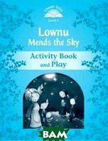 Lownu Mends the Sky. Activity Book and Play