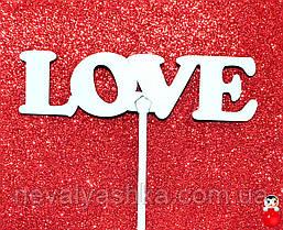ТОППЕР Белый Деревянный LOVE Любовь Топперы для Торта Топер дерев'яний из дерева на капкейки и торт