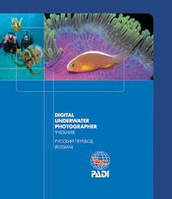 """Книга PADI Цифровое фото """"Баланс белого"""" (Учебник подводной фотограции на цифровую камеру, на русском языке)"""