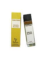 Мини - парфюм Tom Ford Soleil Blanc (Унисекс) 40 мл